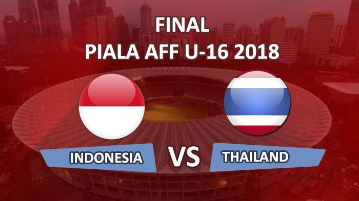 Final Piala Aff U 16 Ini Jadwal Pertandingan Indonesia Vs Thailand Koran Madura