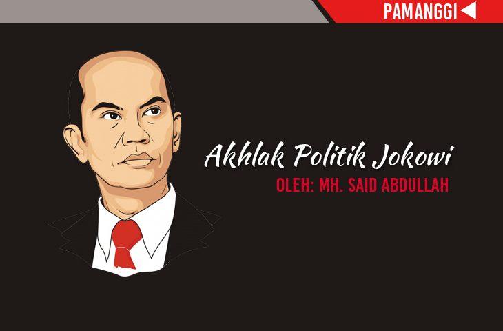 Akhlak Politik Jokowi