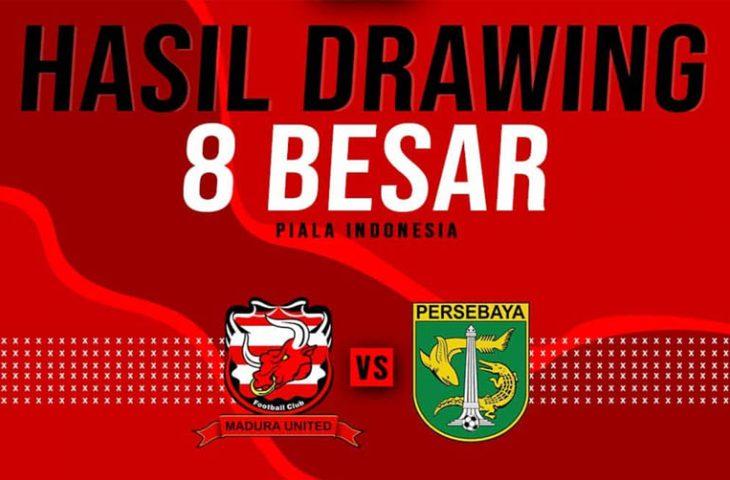 Hasil Drawing Piala Indonesia, Derbi Suramadu Kembali Tersaji